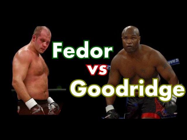 Fedor Emelianenko and Gary Goodridge