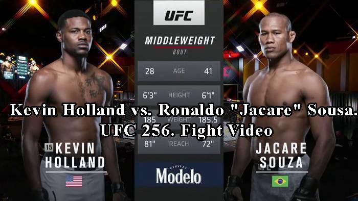 Kevin Holland vs. Ronaldo Jacare Sousa. UFC 256